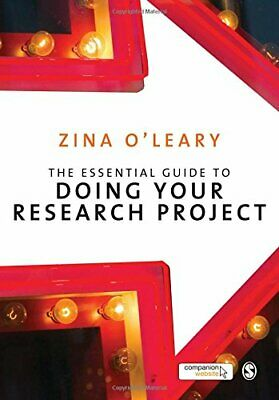 £5.49 • Buy The Essential Guide To Doing Your Research Project By O'Leary, Zina Paperback