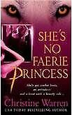 $3.99 • Buy B007YXVLM2 Shes No Faerie Princess (A Novel Of The Others) (A Paranormal Roman