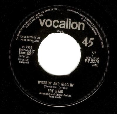 ROY HEAD Wigglin' And Gigglin' Vinyl Record Single 7 Inch Vocalion 1966 Rock • 29.99£