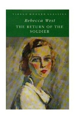 The Return Of The Soldier (Virago Modern Classics) By West, Rebecca Paperback • 3.29£