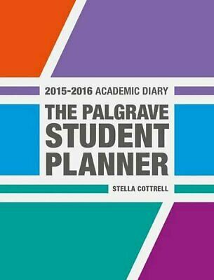 The Palgrave Student Planner 2015-16 (Palgrave Study Skills) By Stella Cottrell • 6.99£