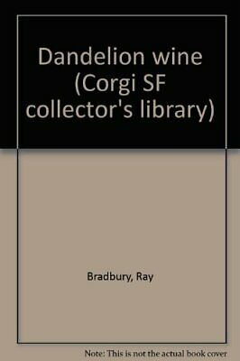 Dandelion Wine (Corgi SF Collector's Library) By Bradbury, Ray Book The Cheap • 3.41£