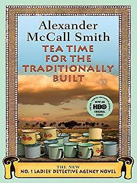 £3.25 • Buy Tea Time For The Traditionally Built Hardcover Alexander McCall Smith