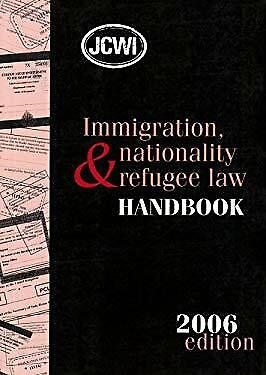 Immigration, Nationality And Refugee Law Handbook Paperback • 6.19£