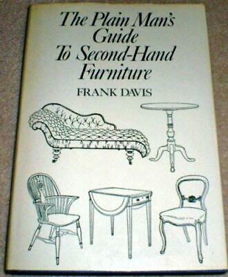 Plain Man's Guide To Second-Hand Furniture Hardcover Frank Davis • 8.44£