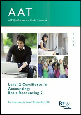 AAT - Basic Accounting 2 - Study Text By BPP Learning Media • 3.86£