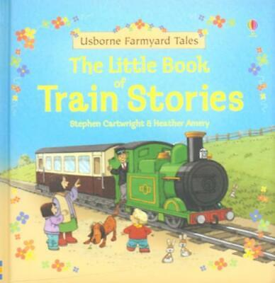 £1.78 • Buy Usborne Farmyard Tales: The Little Book Of Train Stories By Heather Amery