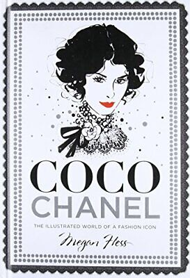 £9.99 • Buy Coco Chanel: The Illustrated World Of A Fashion Icon By Megan Hess Book The