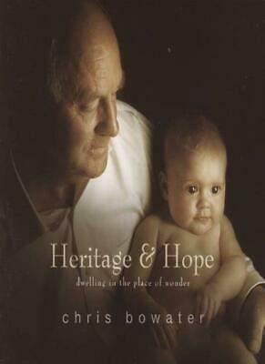 Heritage & Hope:dwelling In The Place Of Wonder. • 2.80£