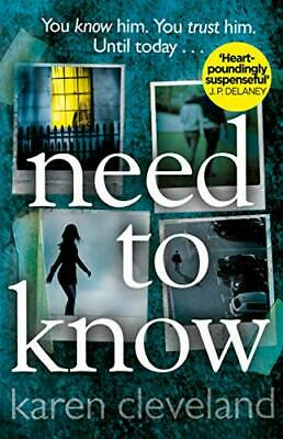 £3.84 • Buy Need To Know: 'You Won't Be Able To Put It Down!' Shari Lapena, .9780552174794