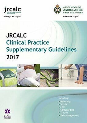 £5.49 • Buy JRCALC Clinical Practice Supplementary Guidelines 2017 By Association Ambulance