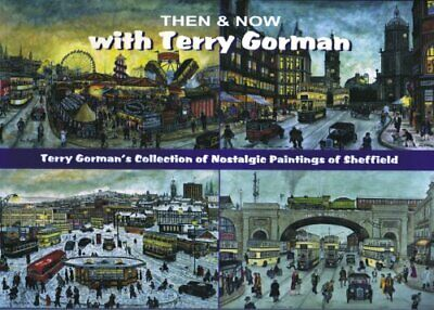 Then And Now With Terry Gorman By Terry Gorman Paperback Book The Cheap Fast • 16.99£