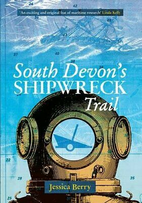 £3.29 • Buy South Devon's Shipwreck Trail By Jessica Berry Book The Cheap Fast Free Post