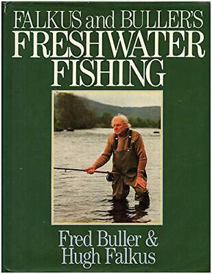 £10.31 • Buy Falkus And Buller's Freshwater Fishing: A Book Of T... By Buller, Fred Paperback