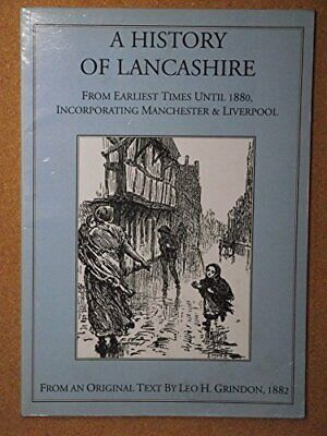 A History Of Lancashire By Grindon, Leo H. Paperback Book The Cheap Fast Free • 6.49£