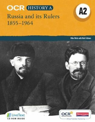 OCR GCE History A: OCR A Level History A2: Russia And Its Rulers 1855-1964 By • 5.33£
