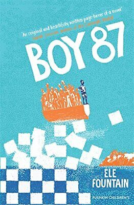£4.99 • Buy Boy 87: A Multi Award-winning Children's Novel About Refugees... By Ele Fountain