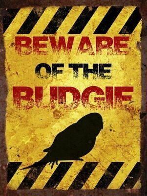 Beware Of The Budgie - Vintage Metal Wall Sign • 6.99£