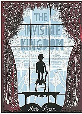 The Invisible Kingdom Hardcover Rob Ryan • 7.53£