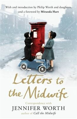Letters To The Midwife: Correspondence With The Author Of Call The Midwife By • 3.17£