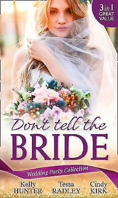 £3.79 • Buy Wedding Party Collection: Don't Tell The Bride: What The Bride Didn't Know / Bla