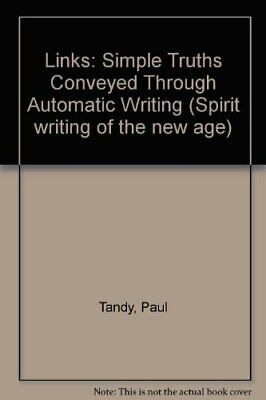 £2.32 • Buy Links: Simple Truths Conveyed Through Automatic Writing (Spiri... By Tandy, Paul