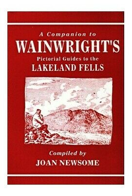 A Companion To Wainwright's Pictorial Guides To The Lakeland Fells (... Hardback • 3.29£