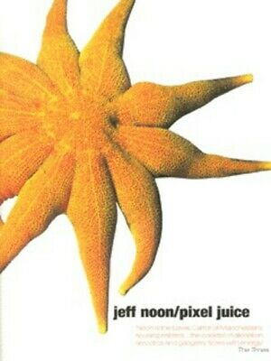 £3.33 • Buy Pixel Juice: Stories From The Avant Pulp By Jeff Noon (Paperback / Softback)