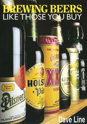 £2.67 • Buy Brewing Beers Like Those You Buy By Dave Line (Paperback) FREE Shipping, Save £s