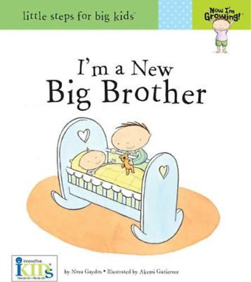 Im A New Big Brother (Little Steps For Big Kids: Now Im Growing), Gaydos, Nora,  • 3.49£