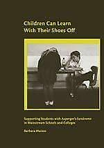 Children Can Learn With Their Shoes Off! : Supporting Young People With Asperger • 8.23£