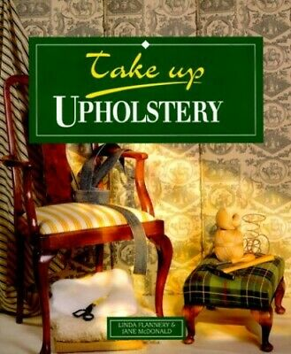 Upholstery (Take Up S.) Paperback Book The Cheap Fast Free Post • 6.49£