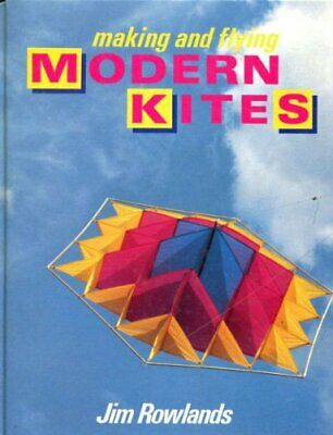 £12.99 • Buy Making And Flying Modern Kites By Rowlands, Jim Book The Cheap Fast Free Post