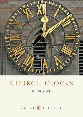 Church Clocks (Shire Library) By Rock, Hugh Paperback Book The Cheap Fast Free • 4.59£