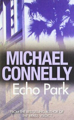 £4.49 • Buy Echo Park By Michael Connelly Book The Cheap Fast Free Post