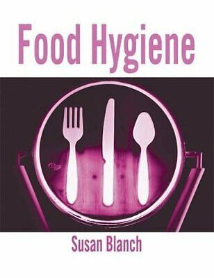 £5.75 • Buy Food Hygiene (Hodder Education Publication) By Blanch, Susan Paperback Book The