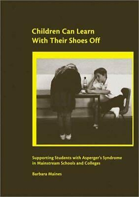 Children Can Learn With Their Shoes Off : Supporting Students With Asperger's Sy • 30.22£