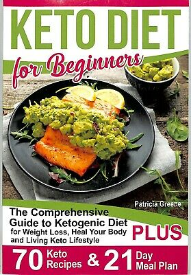 Keto Diet For Beginners: The Comprehensive Guide To Ketogenic Diet For Weight Lo • 8.99$