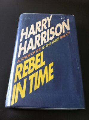 £5.49 • Buy Rebel In Time By Harrison, Harry Hardback Book The Cheap Fast Free Post
