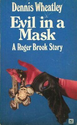 Evil In A Mask By Wheatley, Dennis Book The Cheap Fast Free Post • 5.99£