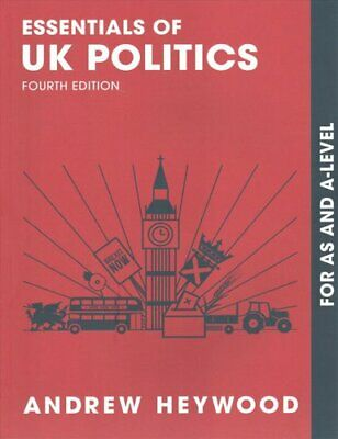 Essentials Of UK Politics For AS And A-Level By Andrew Heywood 9781137611444 • 27.48£