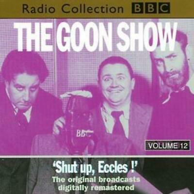 Spike Milligan : Goon Show Vol.12 - Shut Up Eccles CD (1995) Fast And FREE P & P • 3.48£