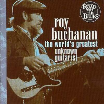 £3.98 • Buy Roy Buchanan : The World's Greatest Unknown Guitarist CD (2000) Amazing Value