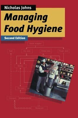 £3.29 • Buy Managing Food Hygiene By Johns, Nicholas Paperback Book The Cheap Fast Free Post