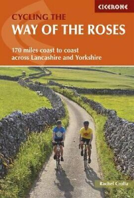 Cycling The Way Of The Roses Coast To Coast Across Lancashire A... 9781852849122 • 9.25£