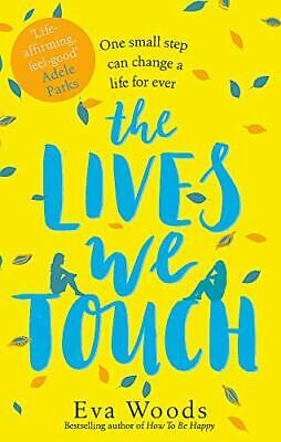 AU3.71 • Buy The Lives We Touch: The New Uplifting, Funny And Wise Read From The Kindle Best