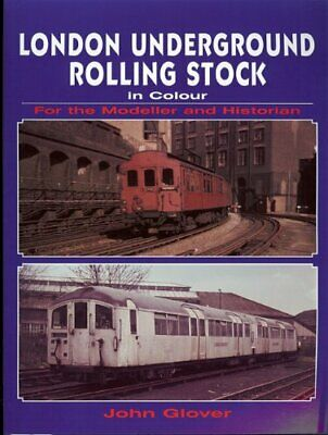 £15.90 • Buy London Underground Rolling Stock In Colour For The M... By John Glover Paperback