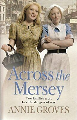 £3.99 • Buy Across The Mersey By Groves, Annie Book The Cheap Fast Free Post