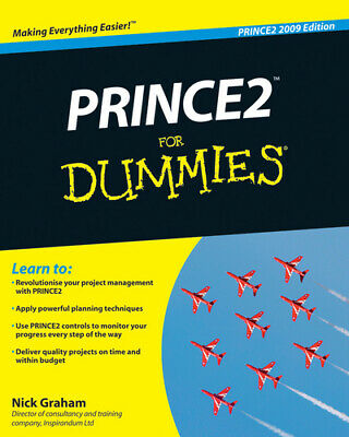 £5.89 • Buy PRINCE2 For Dummies By Nick Graham (Paperback / Softback) FREE Shipping, Save £s
