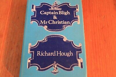 Captain Bligh & Mr Christian By Richard Hough  1973 • 7.99£